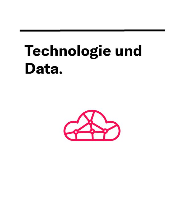 Technologie und Data